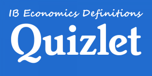 quizlet ib economics definitions